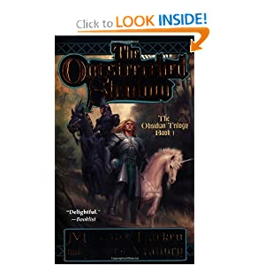 The Outstretched Shadow: The Obsidian Trilogy: Book One by Mercedes Lackey and James Mallory