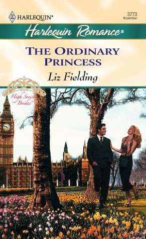 Image for The Ordinary Princess   High Society Brides (Harlequin Romance)