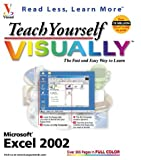 Teach Yourself Visually: Excel 2002 (0764535943) by Maran, Ruth