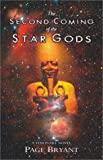 The Second Coming of the Star Gods (157174343X) by Bryant, Page