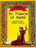 St. Francis of Assisi (Saints You Should Know Series) (0879735570) by Bunson, Margaret