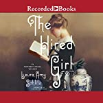 The Hired Girl | Laura Amy Schlitz
