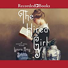 The Hired Girl (       UNABRIDGED) by Laura Amy Schlitz Narrated by Rachel Botchan