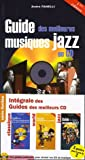 echange, troc André Fanelli, Henri Lecomte, Jean-Philippe Biojout, Pascal Fardet - Intégrale des Guides des meilleurs CD : Pack 3 volumes classique/world/jazz