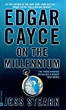 Edgar Cayce on the Millennium (0446605875) by Stearn, Jess