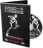 Powell-Peralta Future Primitive DVD