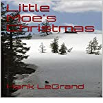 Little Moe's Christmas | Hank LeGrand lll