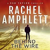 Behind the Wire: A Dan Taylor Thriller | Rachel Amphlett