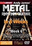 Andy James Metal Rhythm Guitar in 6 Weeks - Week 6 - DVD