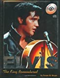 Elvis: The King Remembered (w/Audio CD) (1582615586) by Jerry Osborne