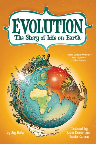 Evolution: The Story of Life on Earth, by Jay Hosler