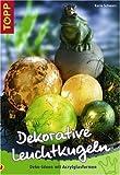 Dekorative Leuchtkugeln: Deko-Ideen mit Acrylglasformen