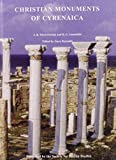 img - for Christian Monuments of Cyrenaica (Society for Ibyan Studies Monograph S) book / textbook / text book