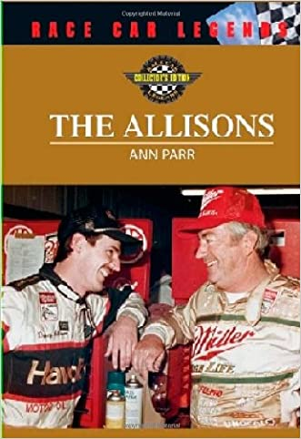 The Allisons (Race Car Legends: Collector's Edition)