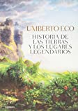 Historia De Las Tierras Y Los Lugares Legendarios / History Of Legendary Lands And Places (Spanish Edition)