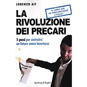 Lorenzo Ait - La rivoluzione dei precari