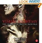 Visual Alchemy: The Fine Art of Digit...