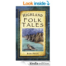 Highland Folk Tales (Folk Tales: United Kingdom)