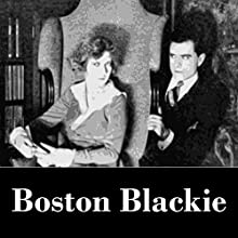 Boston Blackie Audiobook by Jack Boyle Narrated by Winston Tharp