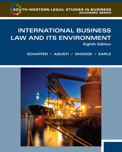 International Business Law and Its Environment, Eighth...