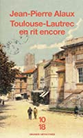 Toulouse-Lautrec en rit encore