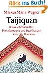 Taijiquan: Klassische Schriften, Prax...