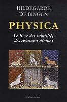 Physica, le livre des subtilités des créatures