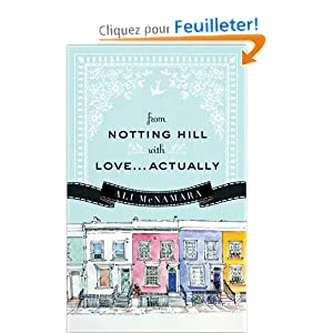 From Notting hill with love actually de Ali McNamara 51ANoIg7siL._BO2,204,203,200_PIsitb-sticker-arrow-click,TopRight,35,-76_AA300_SH20_OU08_