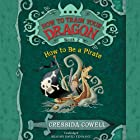 How to Train Your Dragon: How to Be a Pirate Audiobook by Cressida Cowell Narrated by David Tennant
