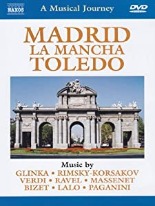 Naxos Scenic Musical Journeys Spain Madrid, La Mancha, Toldeo