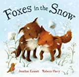 img - for Foxes in the Snow book / textbook / text book
