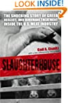 Slaughterhouse: The Shocking Story of...