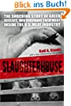 Slaughterhouse: The Shocking Story of...