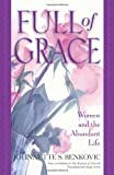 Full of Grace: Women and the Abundant Life