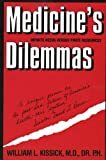 img - for Medicine's Dilemmas: Infinite Needs versus Finite Resources (Yale Fastback Series) by William Kissick (1994-09-10) book / textbook / text book