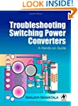 Troubleshooting Switching Power Conve...
