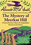 img - for Mystery of Meerkat Hill: A Precious Ramotswe Mystery for Young Readers book / textbook / text book