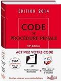 Code de procédure pénale 2014 - 55e éd.