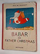 Babar and Father Christmas by Brunhoff