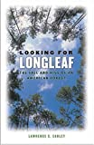 Looking for Longleaf: The Fall and Rise of an American Forest by Earley, Lawrence S. (2004) Paperback