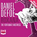 Roxana Audiobook by Daniel Defoe Narrated by Juanita McMahon