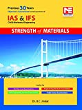 This self study book contains:  Questions from IFS and IAS, UPSC Exams, Prelims and Mains on Strength of Materials, in both branches of Mechanical and Civil Engineering for the last 30 years .  About 110 conventional practice questions with e...