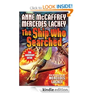 The Ship Who Searched (The Ship Series) Anne Mccaffrey, Mercedes Lackey