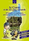 echange, troc Alain Gauthier - A la découverte de la Corse et de ses sites naturels : Trente balades et randonnées accompagnées pour les juniors