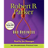 Bad Business (Spenser Novels) ~ Robert B. Parker