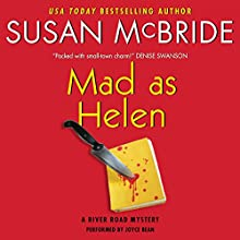 Mad as Helen: A River Road Mystery, Book 2 (       UNABRIDGED) by Susan McBride Narrated by Joyce Bean