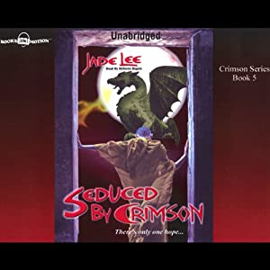 Seduced by Crimson: Crimson City, Book 5 | [Jade Lee]