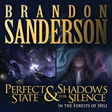 Shadows for Silence in the Forests of Hell & Perfect State Audiobook by Brandon Sanderson Narrated by Christian Rummel, Kate Reading