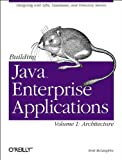 Building Java Enterprise Applications, Vol. 1: Architecture (O'Reilly Java) (0596001231) by McLaughlin, Brett