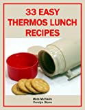 33 Easy Thermos Lunch Recipes (Food Matters)